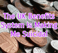 """A stock photo, via Pexels, of coins, overlaid with the title """"The UK Benefits System Is Making Me Suicidal"""" because I couldn't find another image to encapsulate the PIP experience"""